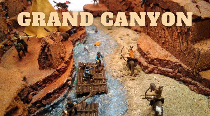 GRAND CANYON: A NOSSA ÚLTIMA MAQUETE