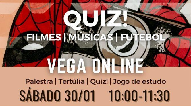 Vega Online | Quiz!